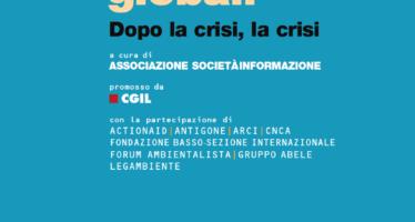 Diritti Globali 2014: Piu' che crisi e' 'catastrofe'