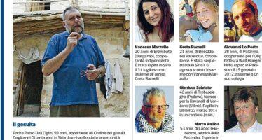 «Padre Dall'Oglio è prigioniero con le due ragazze»