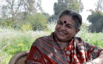 Vandana Shiva: «Gli europei anti Ogm adesso sono più liberi»