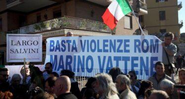 Rom, la paura el'odio. Salvini soffia sulfuoco