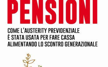 La pensione «non la vedremo mai»? Come ti abolisco la riforma Fornero